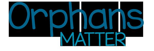 Orphans Matter